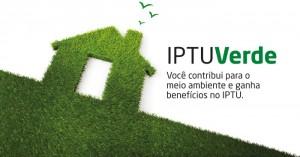 casa de grama em desenho com o escrito iptu verde, voce contribui para o meio ambiente e garante descontos no IPTU