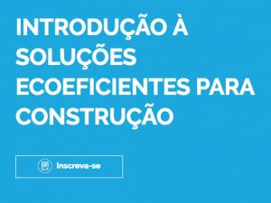 Curso de Arquitetura Sustentável, Jan e Fev/19 em São Paulo