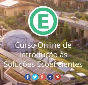 Curso Online de Introdução às Soluções Ecoeficientes