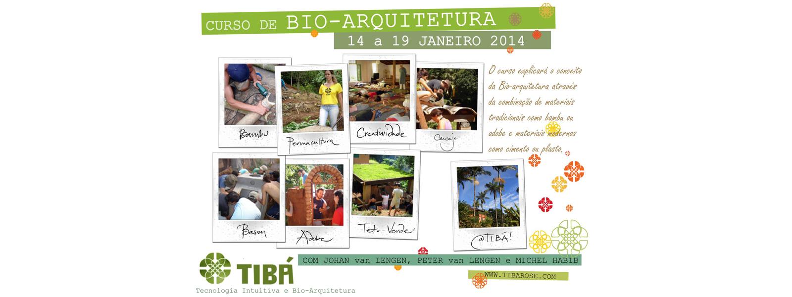 Curso de Bioarquitetura no Tibá janeiro 2014